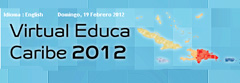 VIRTUAL EDUCA CARIBE Announces Dates for March 2012 Meeting