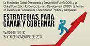 George Washington University, School of Graduate Studies in Political Management Offers a seminar in Spanish entitled: Seminario de Comunicación Política y Campañas: